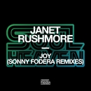 Joy (Sonny Fodera Remixes)/Janet Rushmore