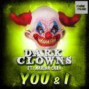 You & I/Dark Clowns