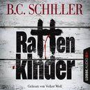 Rattenkinder/B. C. Schiller