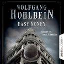 Easy Money - Kurzgeschichte/Wolfgang Hohlbein