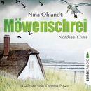 Möwenschrei: Nordsee-Krimi - John Benthiens zweiter Fall/Nina Ohlandt