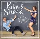 Positivo/Kiko y Shara