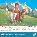 Heidi - Lehr- und Wanderjahre / Heidi kann brauchen, was es gelernt hat/Johanna Spyri