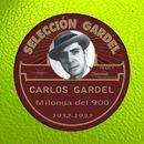 Milonga del 900 [1932-1933]/Carlos Gardel