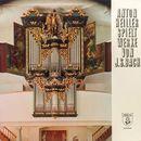 Anton Heiller spielt Werke von Johann Sebastian Bach/Anton Heiller