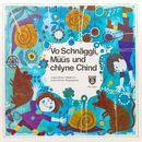 Vo Schnäggli, Müüs und chlyne Chind/Jugendchor Hitzkirch, Kinderchor Rapperswil, Josef Röösli