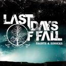 Saints and Sinners/The Last Days of Fall