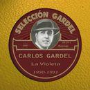 La Violeta [1930-1931]/Carlos Gardel