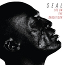 Life On The Dancefloor/Seal