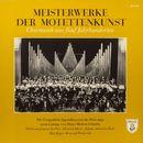 Meisterwerke der Motettenkunst - Chormusik aus fünf Jahrhunderten/Evangelische Jugendkantorei der Pfalz, Heinz Markus Göttsche