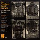 Die Orgelbauerfamilie Stumm im Mainzer Raum/Peter Alexander Stadtmüller