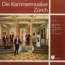 Die Kammermusiker Zürich, Vol. 2/Kammermusiker Zürich