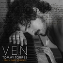 Ven (feat. Gaby Moreno)/Tommy Torres