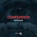 Confession/Deffinite