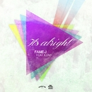 It's Alright (feat. illinit)/FAME-J