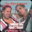 Frau sucht Bauer (Radio Edit)/Suchtpotenzial