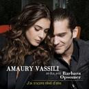 J'ai encore rêvé d'elle (en duo avec Barbara Opsomer)/Amaury Vassili