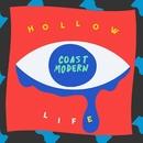 Hollow Life/Coast Modern