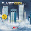 Planet Eden, Teil 6/Planet Eden