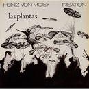 Irisation - Las Plantas/Heinz von Moisy