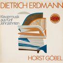 Erdmann: Klaviermusik aus fünf Jahrzehnten/Horst Goebel