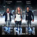 Auf den Straßen von Berlin/DJ Domic