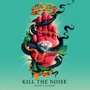 OCCULT CLASSIC/Kill The Noise