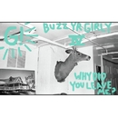Buzz Yr Girlfriend: Vol. 4 - Why Did You Leave Me?/Geronimo!