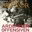 Ardenneroffensiven - Hitlers sidste traek (uforkortet)/Antony Beevor