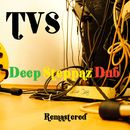 Deep Steppaz Dub (Remastered)/TVS