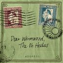 Dear Wormwood/The Oh Hellos