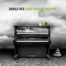 Something In Our Way/Danilo Rea