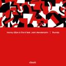 Thunda (feat. John Mendelsohn)/Honey Dijon & Tim K