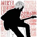 Corazón salvaje/Mikel Erentxun