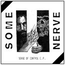 Sense of Control/Some Nerve