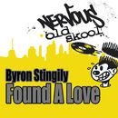 Found A Love/Byron Stingily