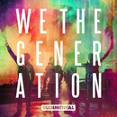 We The Generation/Rudimental