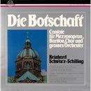 Schwarz-Schilling: Die Botschaft/Symphonieorchester Graunke / Fritz Schieri