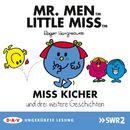 Mister Men und Little Miss - Miss Sturkopf und drei weitere Geschichten (Ungekürzte Lesung)/Roger Hargreaves