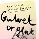 Gulvet er glat (uforkortet)/Rasmus Graakjaer