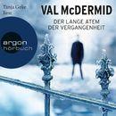 Der lange Atem der Vergangenheit (Gekürzte Fassung)/Val McDermid