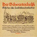 Der Schwartenhalß - Schöne alte Landknechtslieder/Collegium Cantorum der Universität Saarbrücken