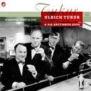 Wunderbar, dabei zu sein/Ulrich Tukur & Die Rhythmus Boys
