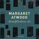 Syndflodens år (uforkortet)/Margaret Atwood