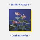 Mother Nature/Cuckoolander