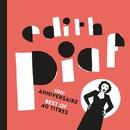 100ème anniversaire - Best of 40 titres/Edith Piaf
