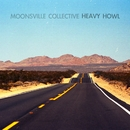 Heavy Howl/Moonsville Collective