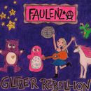 Glitzerrebellion/Faulenz*A