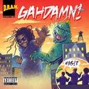 Gahdamn!/DRAM