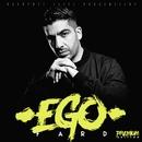 Ego (Premium Edition)/Fard